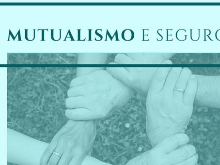 Mutualismo e Seguros, o que eles têm em comum?