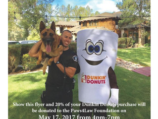 Dunkin Donuts Fundraiser for Paws4Law May 17, 2017