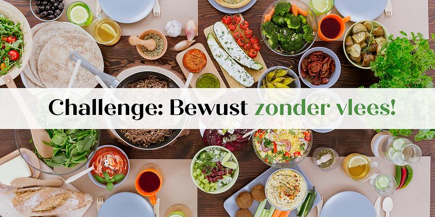 Challenge-Bewust zonder vlees, Me'ntaal