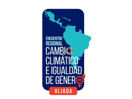 Encuentro Regional sobre Cambio Climático y Género