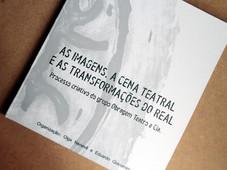 As Imagens a Cena Teatral e as Transformações do Real