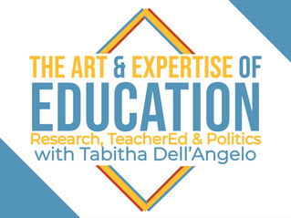 S2 Ep9: The Art & Expertise of Education - Research, TeacherEd & Politics with Tabitha Dell'Angelo