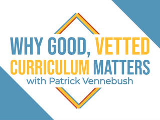 S2 Ep8: Why Good, Vetted Curriculum Matters with Patrick Vennebush