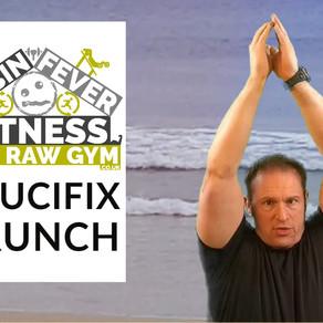 Cabin Fever Fitness - Crucifix Crunch