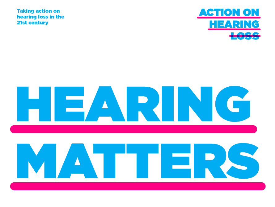 Action in Hearing Loss