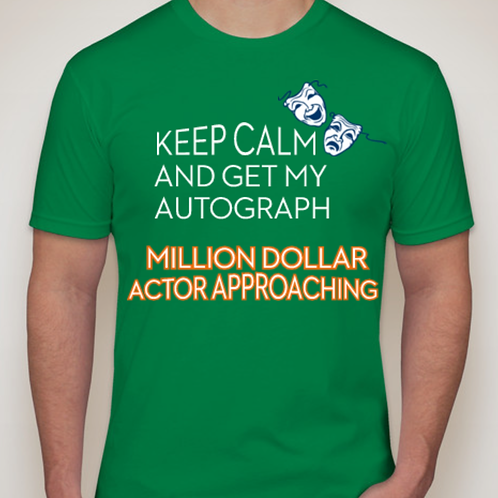 Million Dollar Actor/Green-T Autograph