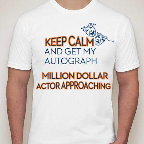 Million Dollar Actor/White-T Autograph