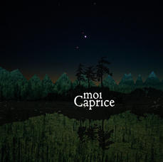 Moi Caprice - Once apon a time in the North