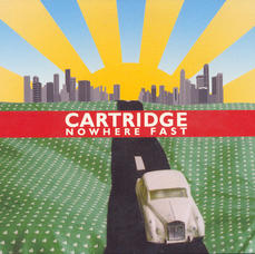 Cartridge - Nowhere Fast