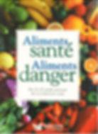 Aliments santé aliments danger