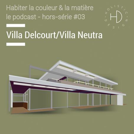 Visite sensorielle de la Villa Neutra / Villa Delcourt