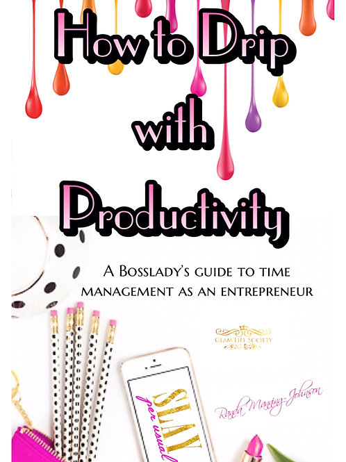How to Drip with Productivity