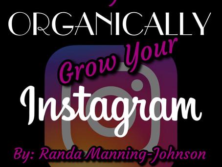 5 Ways to Organically Grow Your Instagram