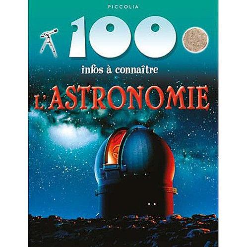 100 infos à connaître - L'astronomie -  Piccolia