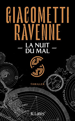 La Saga Du Soleil Noir Tome 2 - La Nuit Du Mal - Giacometti Eric - Ed JC Lattès