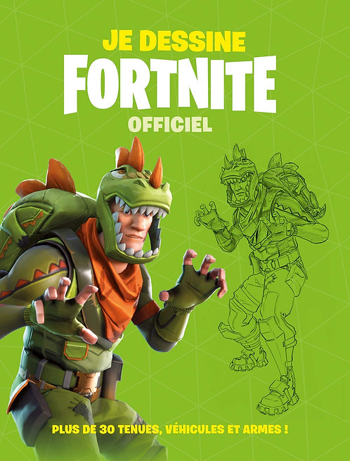 Je Dessine Fortnite - Officiel - Hachette Jeunesse - 23/10/2019