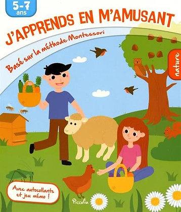 J'apprends En M'amusant Nature - Basé Sur  Méthode Montessori, 5-7 Ans Piccolia