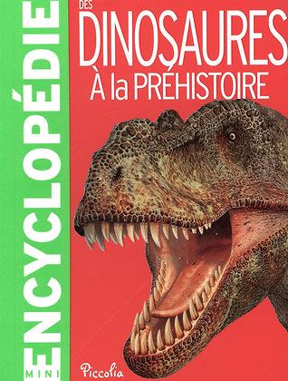 Mini encyclopédie - Des dinosaures à la préhistoire Steve Parker - Piccolia