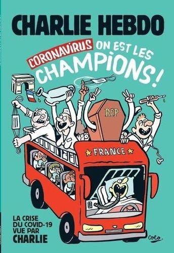 Charlie Hebdo, Coronavirus on est les champions  - Editions Les Echappés