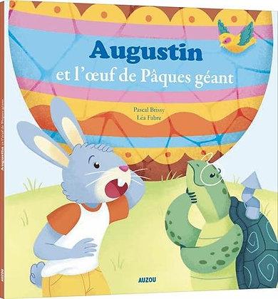 Mes p'tits albums - Augustin et l'oeuf de Pâques géant-Pascal Brissy - Léa Fabre