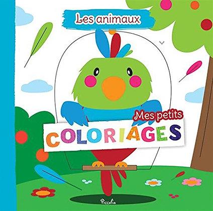 Mes petits coloriages - les animaux - Piccolia - Livre enfant