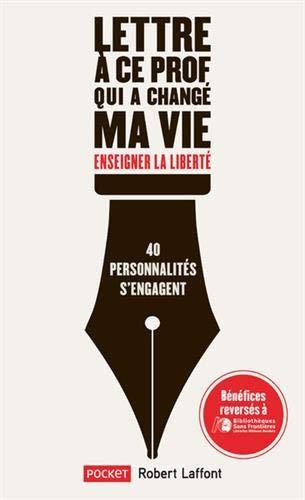 Lettre À Ce Prof Qui A Changé Ma Vie - Enseigner La Liberté - Pocket