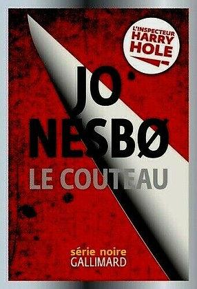 Le couteau  - Jo Nesbø  - Gallimard