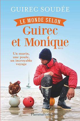 Le Monde Selon Guirec Et Monique - Soudée Guirec - Flammarion