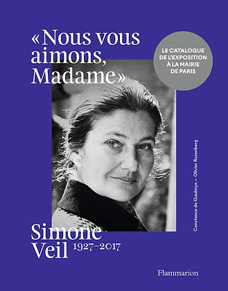 Simone Veil, 1927-2017: « Nous vous aimons, Madame » - Constance de Gaulmyn