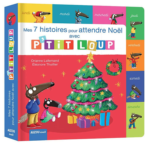 Mes 7 histoires pour attendre Noël avec P'tit Loup - Auzou