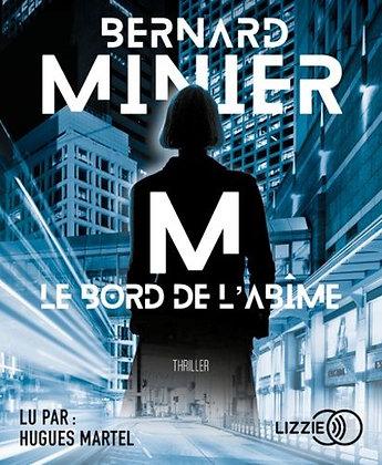 CD - M, Le Bord De L'abime - Bernard Minier - Lu par Hugues Martel