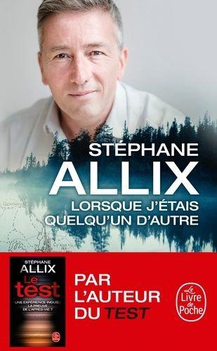 Lorsque J'étais Quelqu'un D'autre - Stéphane Allix - Le livre de poche