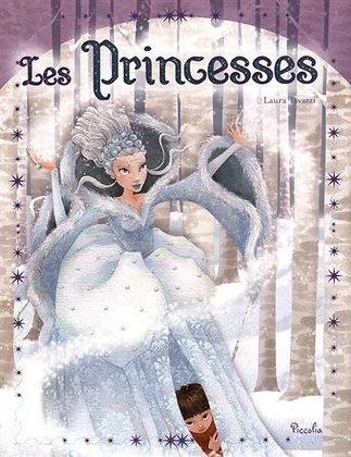 Les princesses - 13 contes de princesses - Laura Tavezzi -  Piccolia