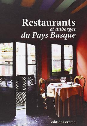 Restaurants Et Auberges Du Pays Basque - Anne-Claire Meffre - Ereme