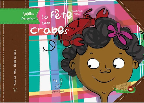 La Fête Aux Crabes - Voyage Au Coeur Des Antilles Françaises ! Marido Viale