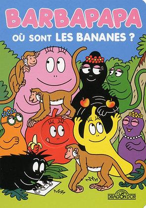 Barbapapa - Où Sont Les Bananes ? - Dragon d'or