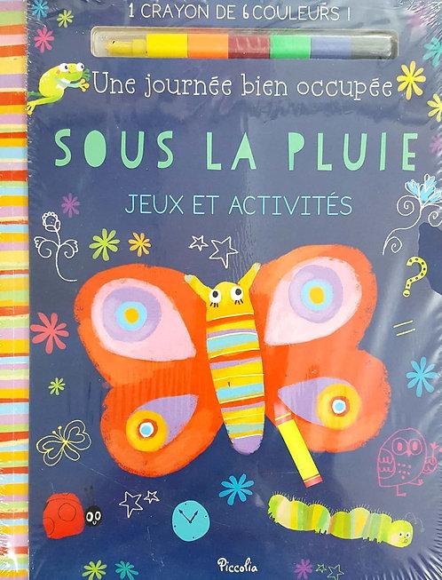 Une journée bien occupée sous la pluie : Jeux et activités + 1 crayon 6 couleurs