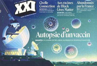 Revue XXI N° 52 - Automne 2020 : Autopsie d'un Vaccin - Collectif - Edition XXI