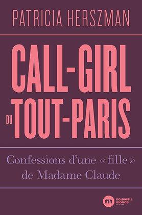 """Call-Girl Du Tout-Paris - Confessions D'une """"Fille"""", De Madame Claude - Herszman"""