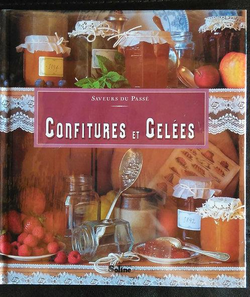 Confitures et gelées - Collection saveurs du passé - Amélia Swann- Ed. Soline