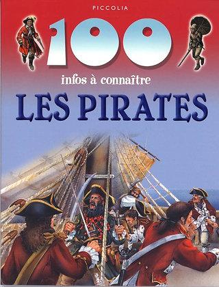 100 infos à connaître - Les Pirates- Langley Andrew  - Piccolia - Livre enfant