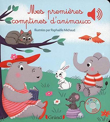 Mes Premieres Comptines D'animaux - Michaud Raphaëlle -  Editions Gründ