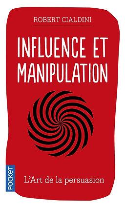 Influence Et Manipulation - Cialdini Robert - Pocket