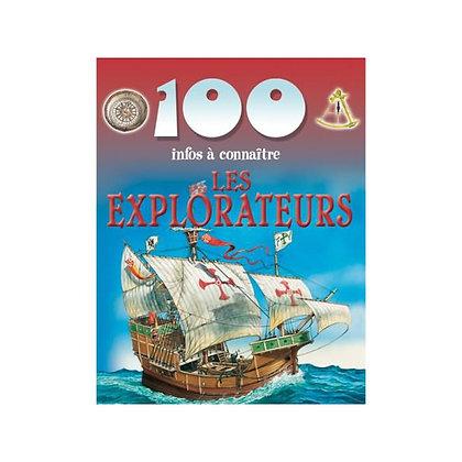 100 infos à connaître - Les explorateurs - Piccolia - Livre enfant