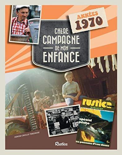 Chère Campagne De Mon Enfance - Années 1970 - Crolle-Terzaghi Denise