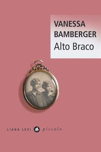 Alto Braco - Bamberger Vanessa - Editeur : Liana Levi