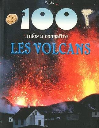 100 infos à connaître - les volcans - Piccolia