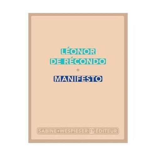 Manifesto - Léonor de Récondo - Editeur : Wespieser (Sabine)