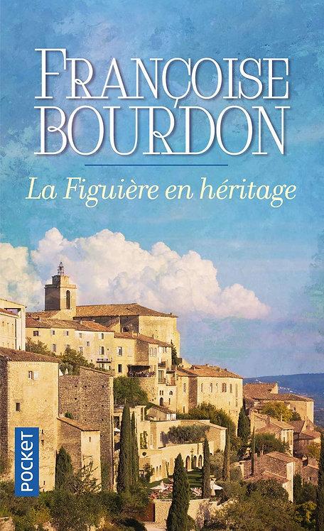 La Figuière En Héritage - Françoise Bourdon - Pocket