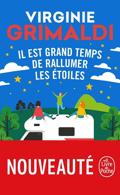 Il Est Grand Temps De Rallumer Les Étoiles - Virginie Grimaldi - Ed LGF/ Poche